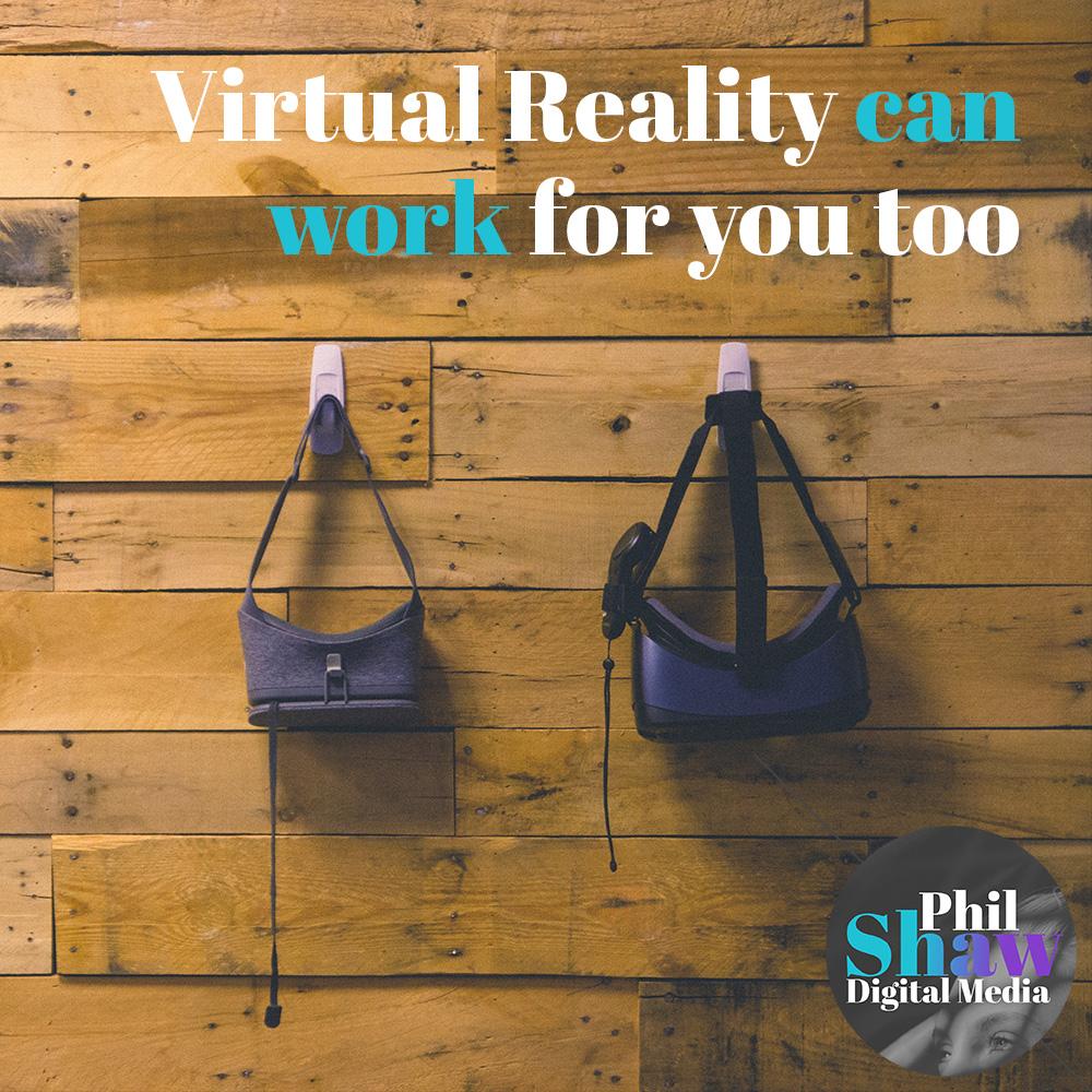 VR - Phil Shaw Digital Media