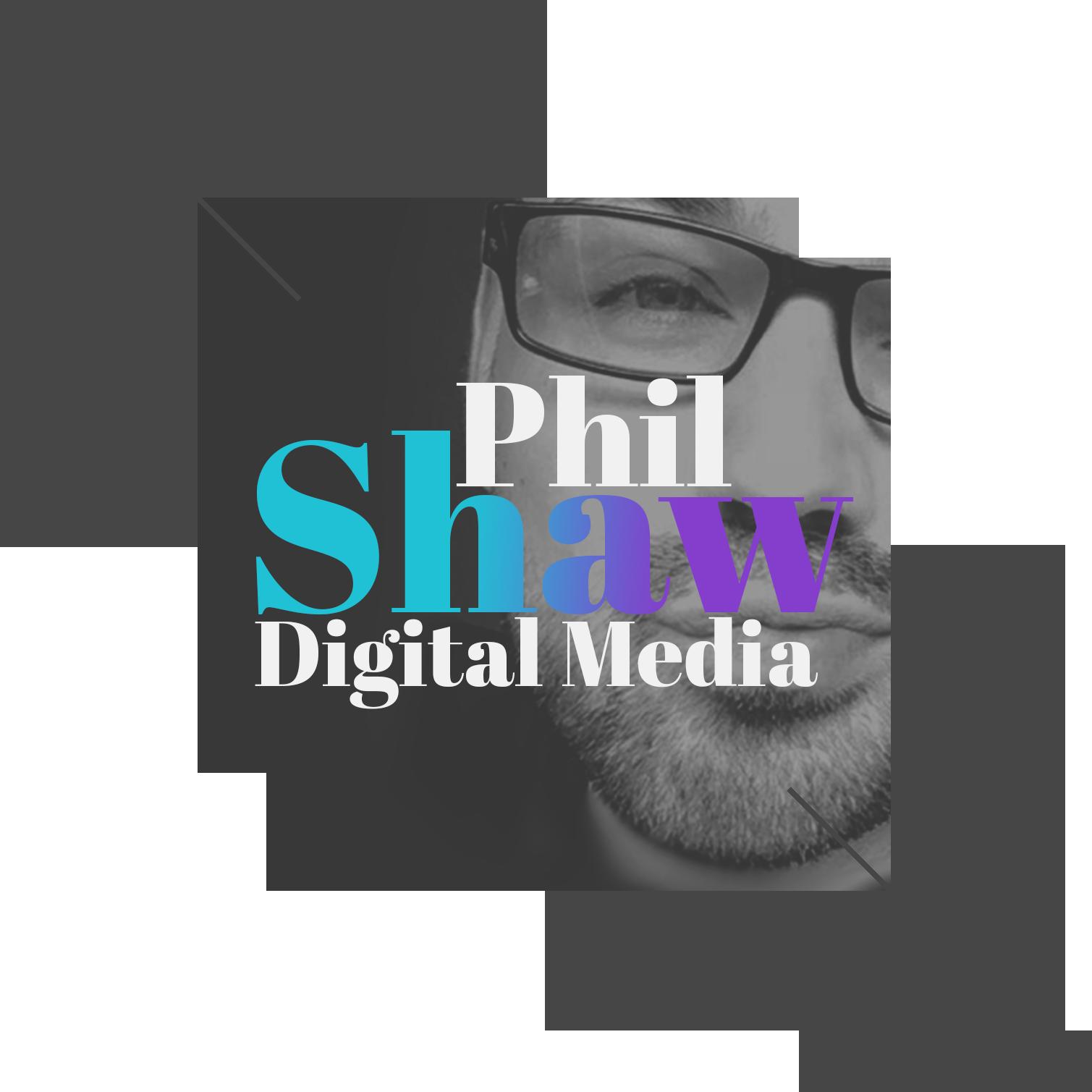Phil Shaw Digital Media