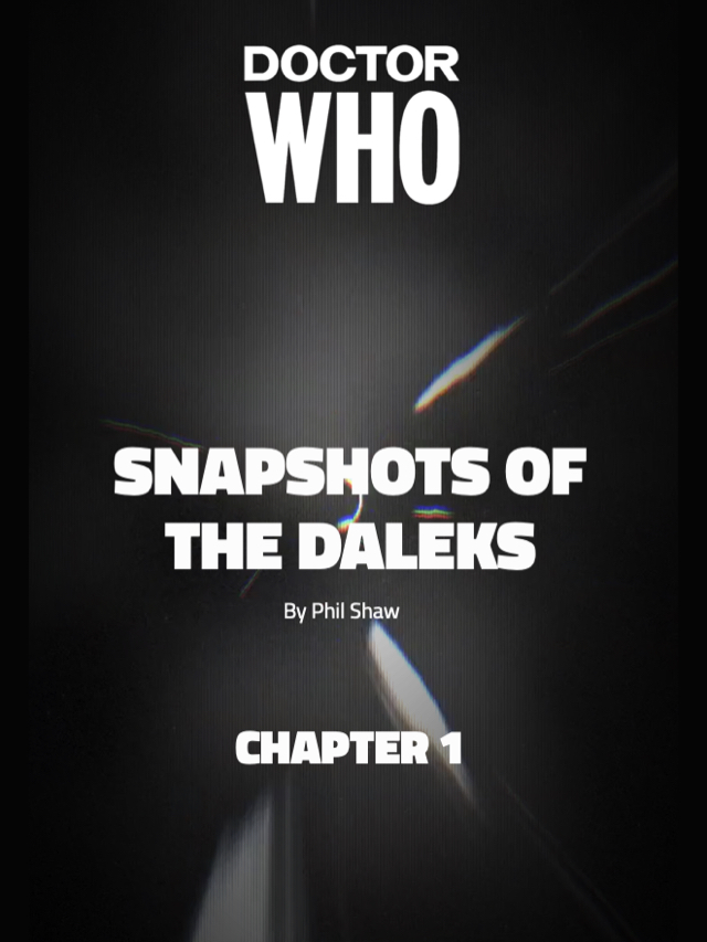 Snapshots of The Daleks